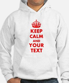 Personalized Keep Calm and carry Jumper Hoody