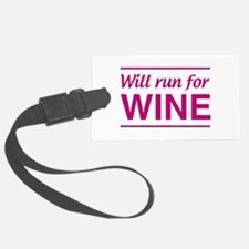 Will run for wine Luggage Tag
