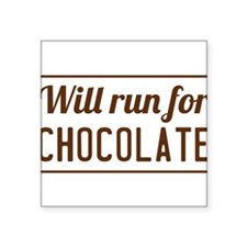 Will run for chocolate Sticker