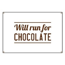 Will run for chocolate Banner