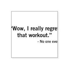 No one regrets a workout Sticker