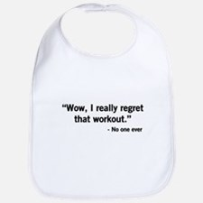 No one regrets a workout Bib