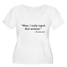 No one regrets a workout Plus Size T-Shirt