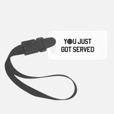 You got served vollyball Luggage Tag