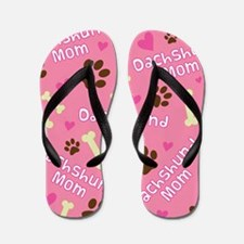 dachshund mom Flip Flops