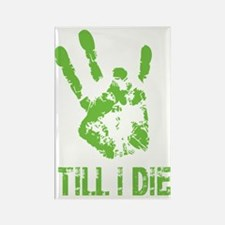 Vi Till I Die Rectangle Magnet