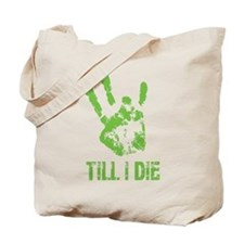 Vi Till I Die Tote Bag