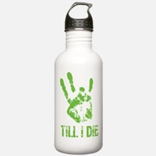 Vi Till I Die Water Bottle