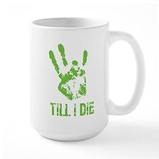 Vi Till I Die Mugs