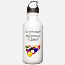 Do you know why you ar Water Bottle