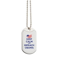 Keep Calm and Impeach Obama Dog Tags