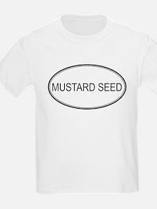 MUSTARD SEED (oval) T-Shirt