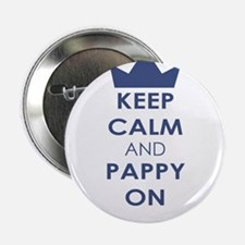 """Keep Calm and Pappy On 2.25"""" Button"""