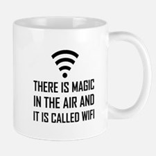 Magic In The Air Is Wifi Mugs