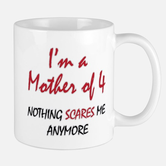 Nothing Scares Mom 4 Mug