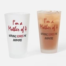 Nothing Scares Mom 4 Drinking Glass