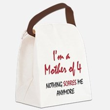 Nothing Scares Mom 4 Canvas Lunch Bag
