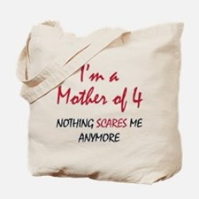 Nothing Scares Mom 4 Tote Bag