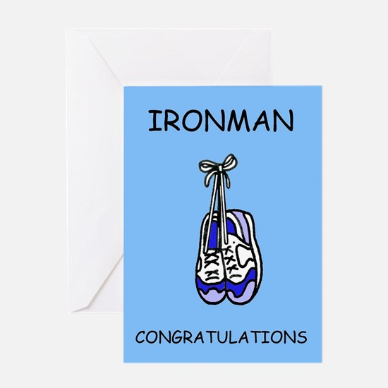 Ironman Congratulations for a male. Greeting Cards