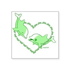 "I Love Dolphins(Green) Square Sticker 3"" x 3"""