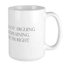 IM-NOT-ARGUING-per-gray. Mugs