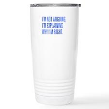 IM-NOT-ARGUING-UNI-BLUE Travel Mug