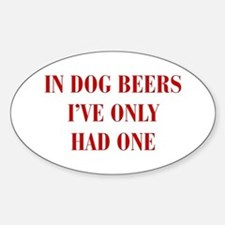 IN-DOG-BEERS-BOD-RED Decal