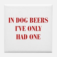 IN-DOG-BEERS-BOD-RED Tile Coaster