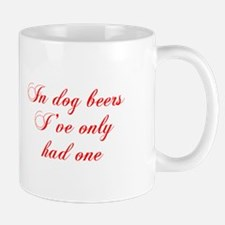 IN-DOG-BEERS-cho-red Mugs