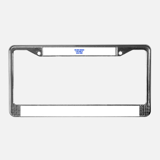 IN-DOG-BEERS-FRESH-BLUE License Plate Frame