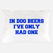 IN-DOG-BEERS-FRESH-BLUE Pillow Case