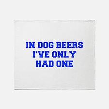 IN-DOG-BEERS-FRESH-BLUE Throw Blanket