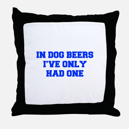 IN-DOG-BEERS-FRESH-BLUE Throw Pillow