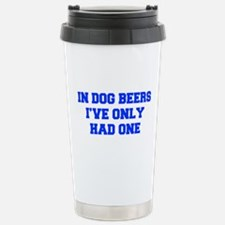 IN-DOG-BEERS-FRESH-BLUE Travel Mug