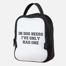 IN-DOG-BEERS-FRESH-GRAY Neoprene Lunch Bag