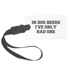 IN-DOG-BEERS-FRESH-GRAY Luggage Tag