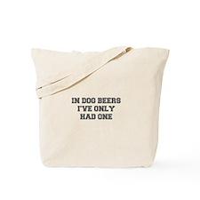 IN-DOG-BEERS-FRESH-GRAY Tote Bag