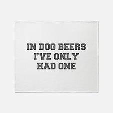 IN-DOG-BEERS-FRESH-GRAY Throw Blanket