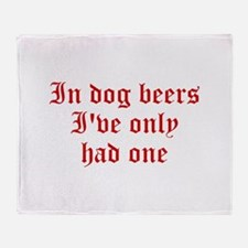 IN-DOG-BEERS-old-red Throw Blanket