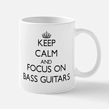 Keep Calm and focus on Bass Guitars Mugs