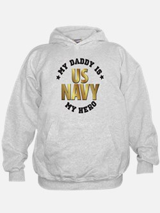 My Daddy is my US NAVY hero Hoodie