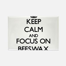 Keep Calm and focus on Beeswax Magnets