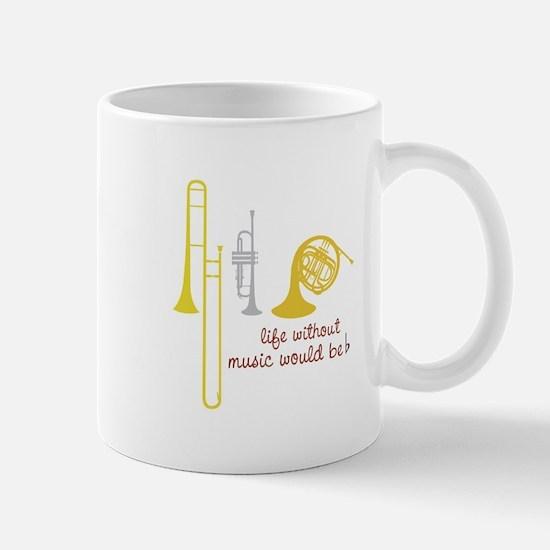 Life Without Music PGbn01117b Mugs