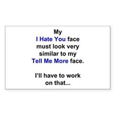 My I Hate You Face Decal