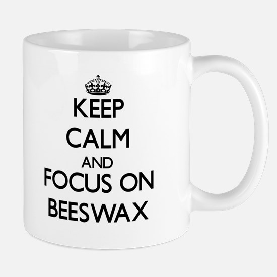 Keep Calm and focus on Beeswax Mugs