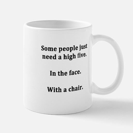 Some People Just Need a High Five Mug