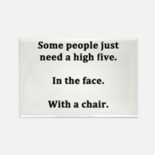Some People Just Need a High Five Rectangle Magnet