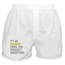 Its An Orlando Thing Boxer Shorts