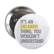 "Its An Orlando Thing 2.25"" Button"