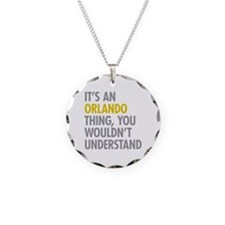 Its An Orlando Thing Necklace Circle Charm